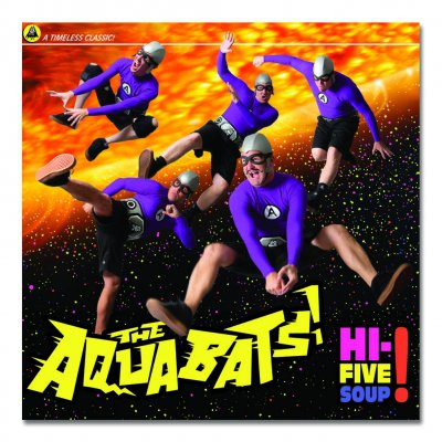 the-aquabats - Hi-Five Soup  CD