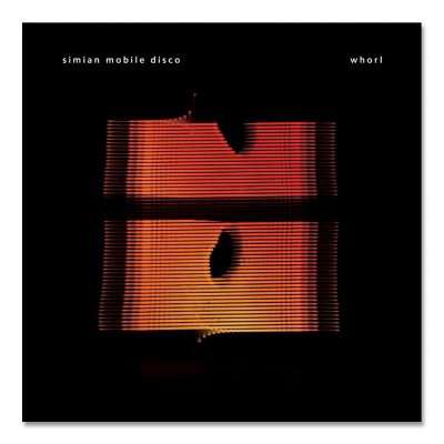 Simian Mobile Disco - Whorl CD