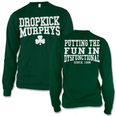 dropkick-murphys - Putting The Fun In Dysfunctional Longsleeve