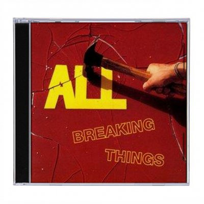 all - Breaking Things CD