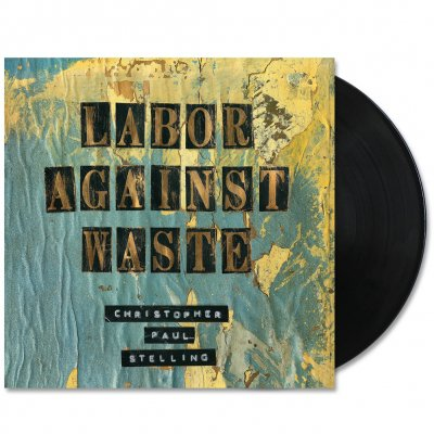 Labor Against Waste LP (Black)