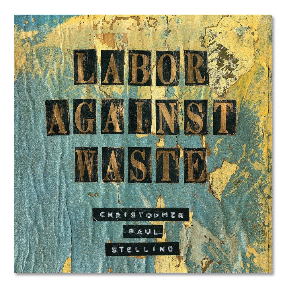 IMAGE | Labor Against Waste CD