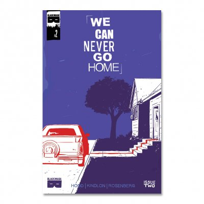 We Can Never Go Home - We Can Never Go Home - Issue 2