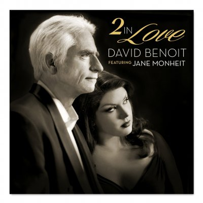 david-benoit - 2 In Love CD (signed by David & Jane) & Digital Download