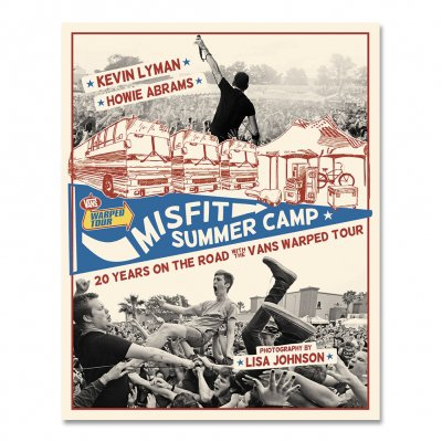 Vans Warped Tour - Misfit Summer Camp: 20 Years On The Road With Vans