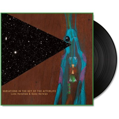Luke Henshaw Gabe Serbian - Variations In The Key Of Afterlife LP (Black)