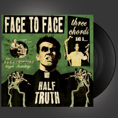 face-to-face - Three Chords And A Half Truth LP (180g Black)