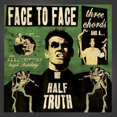 face-to-face - Three Chords And A Half Truth CD