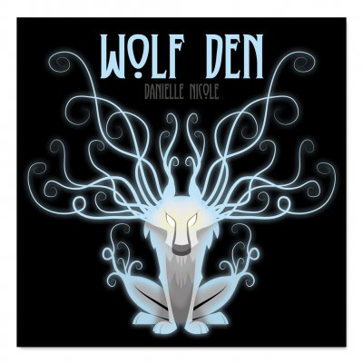 danielle-nicole - Wolf Den CD *AUTOGRAPHED* + Digital Download