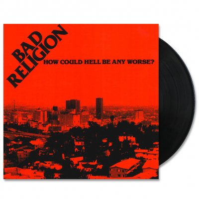 Bad Religion - How Could Hell Be Any Worse? LP (Black)