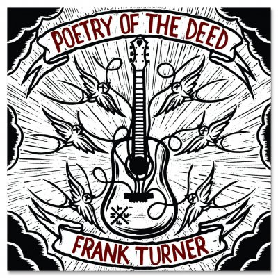 Frank Turner - Poetry Of The Deed CD
