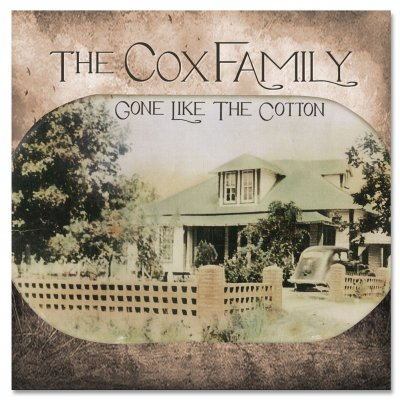 the-cox-family - AUTOGRAPHED Gone Like the Cotton CD w/Digital Download