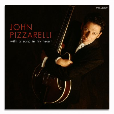 john-pizzarelli - With A Song In My Heart CD
