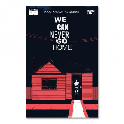 We Can Never Go Home - We Can Never Go Home - Issue 1 Third Printing
