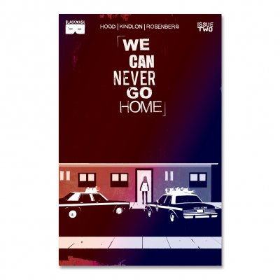 We Can Never Go Home - We Can Never Go Home - Issue 2 Second Printing
