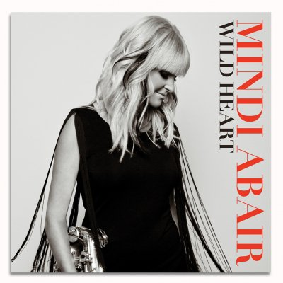 mindi-abair - Wild Heart CD