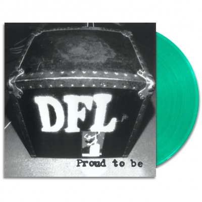DFL - Proud To Be LP (Transparent Green)