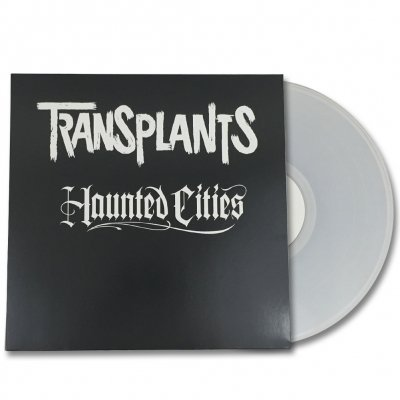 Transplants - Haunted Cities LP (Clear)