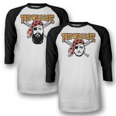 this-wild-life - Pick-Your-Pirate Custom Baseball Tee