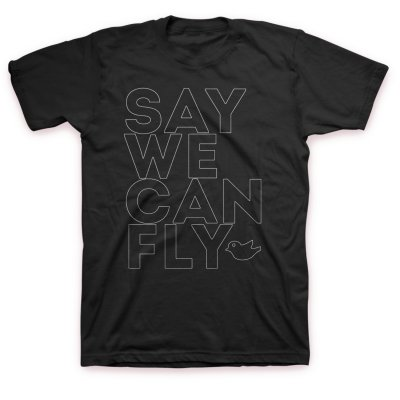 SayWeCanFly - Outline Tee
