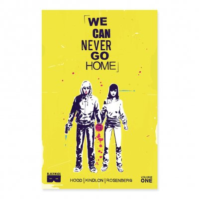 black-mask-studios - We Can Never Go Home: What We Do Is Secret Vol. 1 Softcover
