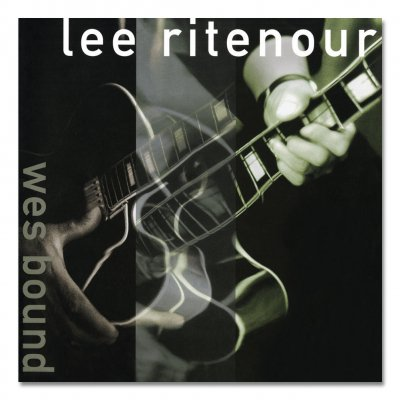 Lee Ritenour - Wes Bound CD