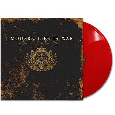 Modern Life Is War - My Love. My Way LP - Red