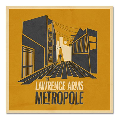 The Lawrence Arms - Metropole - CD