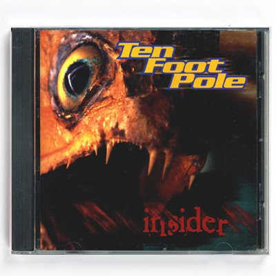 Ten Foot Pole - Insider - CD