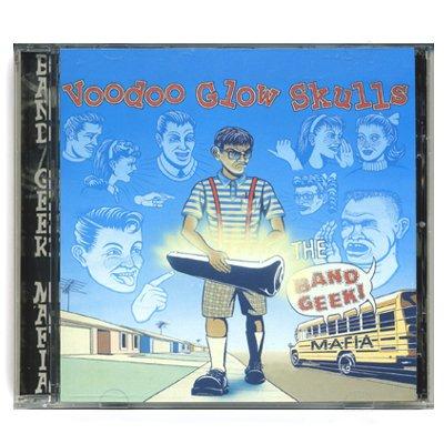 Voodoo Glow Skulls - Voodoo Glow Skulls - Band Geek Mafia - CD