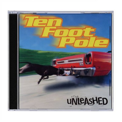 Ten Foot Pole - Ten Foot Pole - Unleashed - CD