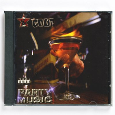 The Coup - Party Music - CD