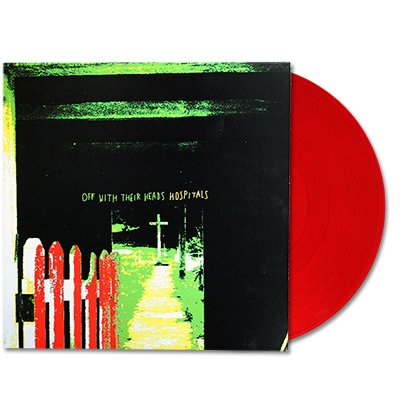 off-with-their-heads - Hospitals LP - (Red)
