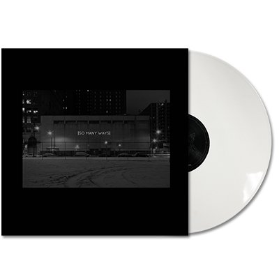so-many-ways - So Many Ways - LP (White)