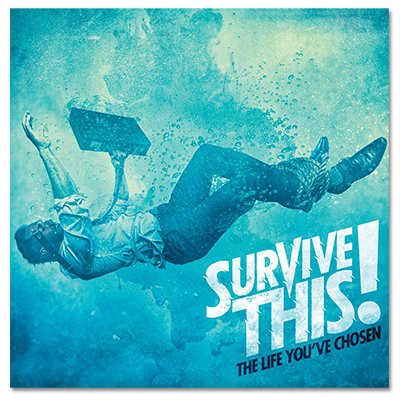 Survive This - The Life You've Chosen - CD