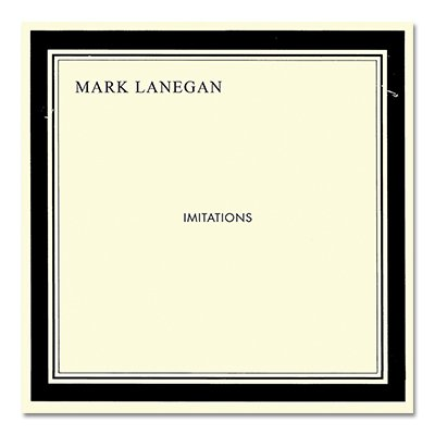 Mark Lanegan - Imitations CD