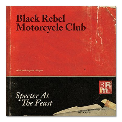 Black Rebel Motorcycle Club - Spectar At The Feast CD