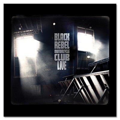 Black Rebel Motorcycle Club - Live (3 Disc Set)