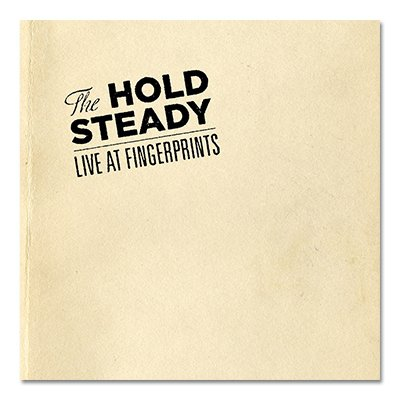 The Hold Steady - Live At Fingerprints - CD