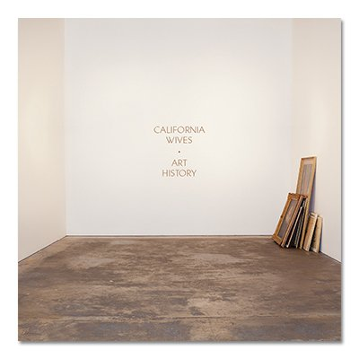 California Wives - Art History CD