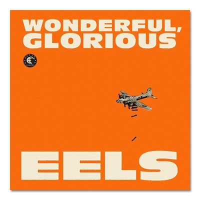 Eels - Wonderful, Glorious CD