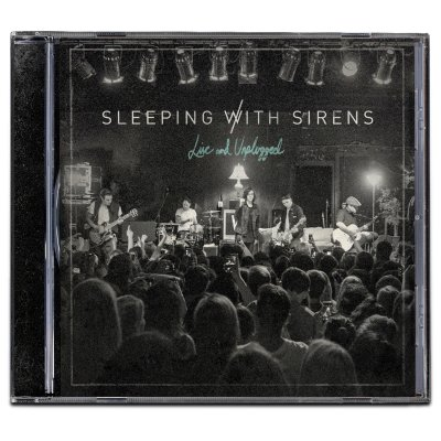Sleeping with Sirens - Live And Unplugged CD