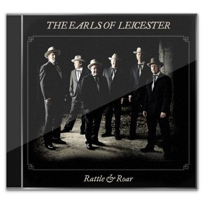 The Earls Of Leicester - Rattle & Roar CD