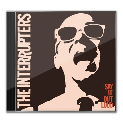 the-interrupters - Say It Out Loud CD