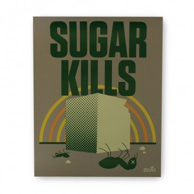zevia - Sugar Kills Poster