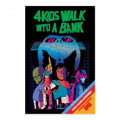 4 Kids Walk Into A Bank - 4 Kids Walk Into A Bank - Issue 2