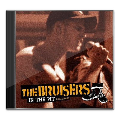 bruisers - In The Pit - Live & Rare CD
