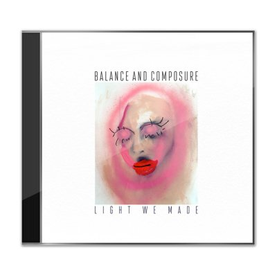 Balance and Composure - Light We Made CD
