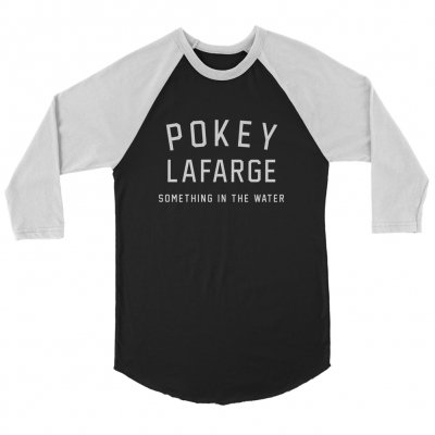 pokey-lafarge - Something In The Water Raglan