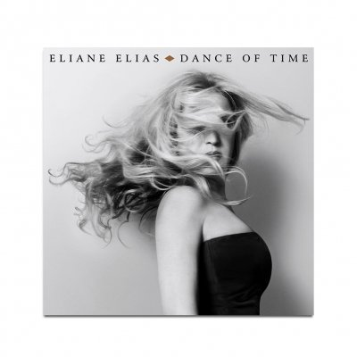 eliane-elias - Dance of Time - Signed CD + Digital Download